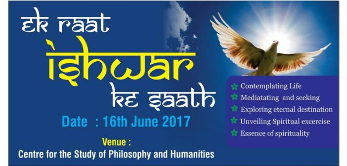 'EK RAATH ISHWAR KE SAATH' – A spiritual Night Organised by CSPH